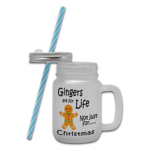 Gingers Are For Life Not Just For Christmas Frosted Glass Mason Jar Mug